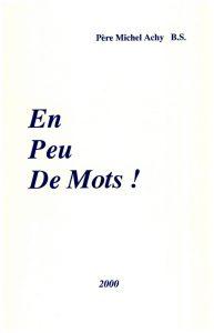 cover_en_peu_de_mots_-_p._michel_achi